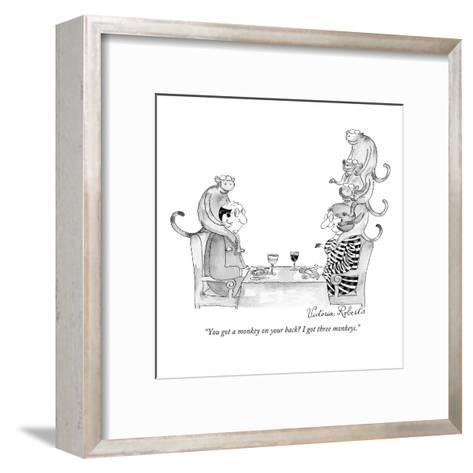 """You got a monkey on your back? I got three monkeys."" - New Yorker Cartoon-Victoria Roberts-Framed Art Print"