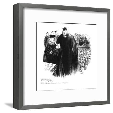 """""""There's no mention of an honorary degree for you here, Mr. Hubisch. Perha?"""" - New Yorker Cartoon-Carl Rose-Framed Art Print"""
