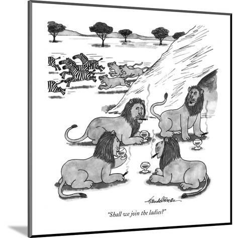 """Shall we join the ladies?"" - New Yorker Cartoon-J.B. Handelsman-Mounted Premium Giclee Print"