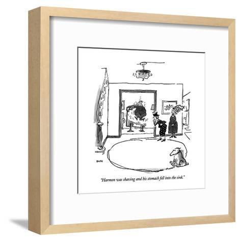 """""""Harmon was shaving and his stomach fell into the sink."""" - New Yorker Cartoon-George Booth-Framed Art Print"""