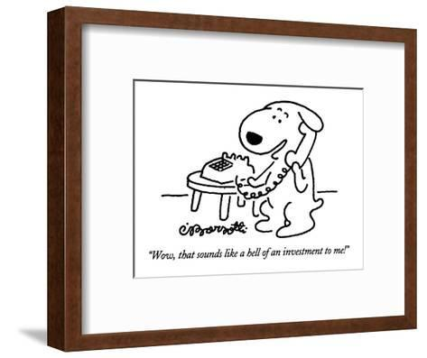 """""""Wow, that sounds like a hell of an investment to me!"""" - New Yorker Cartoon-Charles Barsotti-Framed Art Print"""