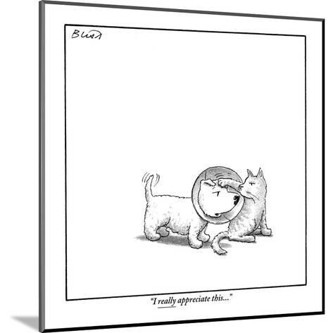 """""""I really appreciate this."""" - New Yorker Cartoon-Harry Bliss-Mounted Premium Giclee Print"""