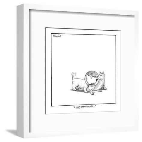 """I really appreciate this."" - New Yorker Cartoon-Harry Bliss-Framed Art Print"