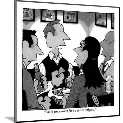 """I'm in the market for an easier religion."" - New Yorker Cartoon-William Haefeli-Mounted Premium Giclee Print"