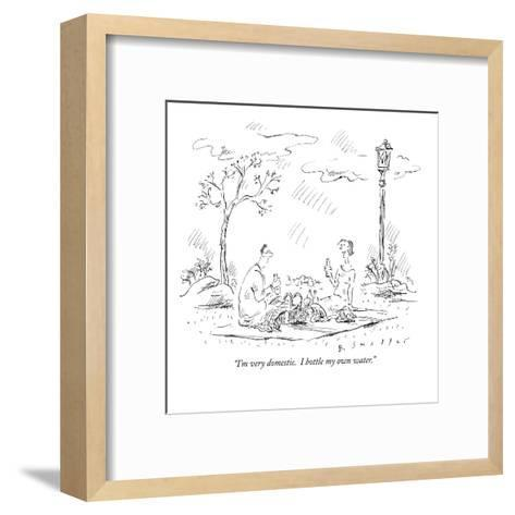 """I'm very domestic.  I bottle my own water."" - New Yorker Cartoon-Barbara Smaller-Framed Art Print"