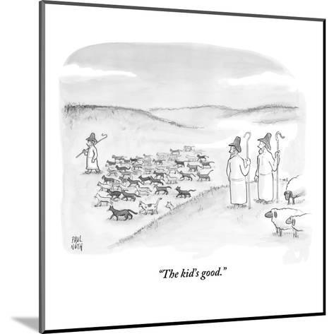 """The kid's good."" - New Yorker Cartoon-Paul Noth-Mounted Premium Giclee Print"