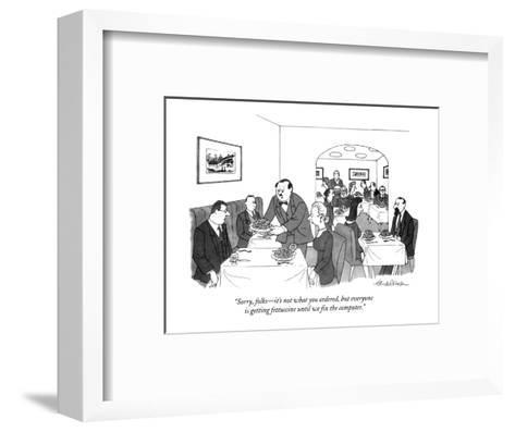 """Sorry folks?it's not what you ordered, but everyone is getting fettucine ?-J.B. Handelsman-Framed Art Print"
