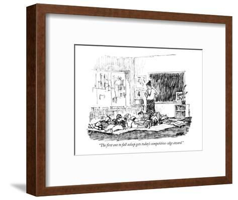 """The first one to fall asleep gets today's competitive-edge award."" - New Yorker Cartoon-Robert Weber-Framed Art Print"
