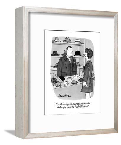 """I'd like to buy my husband a yarmulke of the type worn by Rudy Giuliani."" - New Yorker Cartoon-J.B. Handelsman-Framed Art Print"