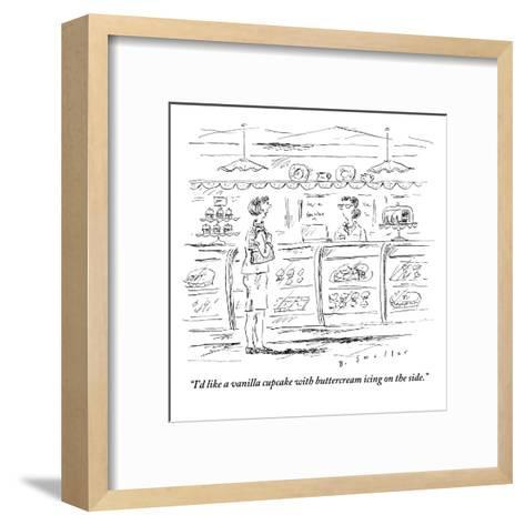 """I'd like a vanilla cupcake with buttercream icing on the side."" - New Yorker Cartoon-Barbara Smaller-Framed Art Print"