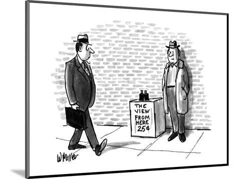 Street vendor selling 'The View From Here, 25cents'. - New Yorker Cartoon-Warren Miller-Mounted Premium Giclee Print