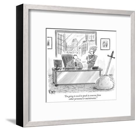 """""""I'm going to need to speak to someone from either personnel or maintenance."""" - New Yorker Cartoon-Christopher Weyant-Framed Art Print"""