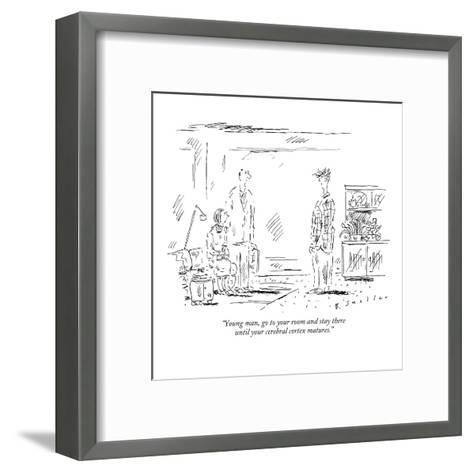 """Young man, go to your room and stay there until your cerebral cortex matu?"" - New Yorker Cartoon-Barbara Smaller-Framed Art Print"