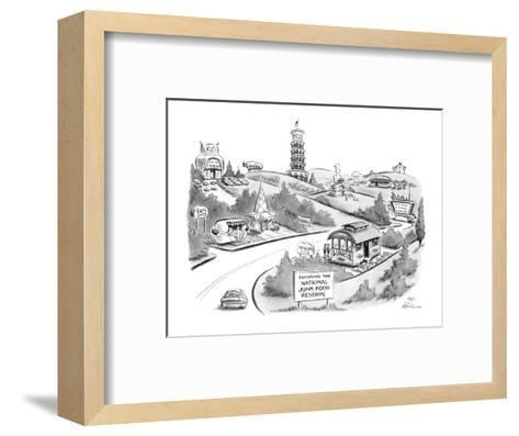 """Sign """"Entering The National Junk Food Reserve"""" with lots of fast food plac? - New Yorker Cartoon-Ed Fisher-Framed Art Print"""