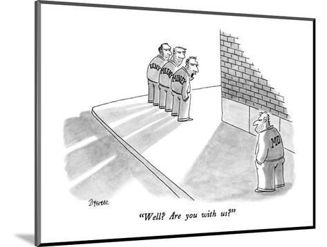 """""""Well?  Are you with us?"""" - New Yorker Cartoon-Jack Ziegler-Mounted Premium Giclee Print"""