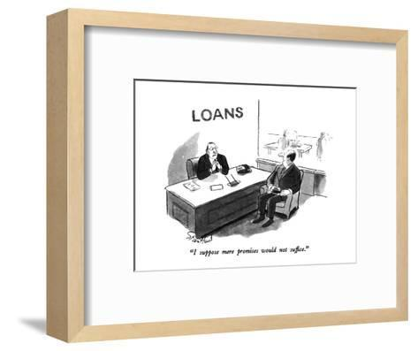 """""""I suppose mere promises would not suffice."""" - New Yorker Cartoon-Stan Hunt-Framed Art Print"""