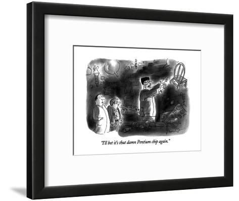 """I'll bet it's that damn Pentium chip again."" - New Yorker Cartoon-Arnie Levin-Framed Art Print"