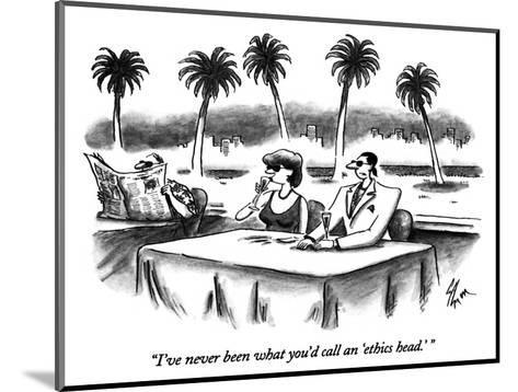"""I've never been what you'd call an 'ethics head.' "" - New Yorker Cartoon-Frank Cotham-Mounted Premium Giclee Print"