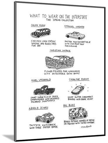 What To Wear On The Interstate The Spring Collection - New Yorker Cartoon-Michael Crawford-Mounted Premium Giclee Print