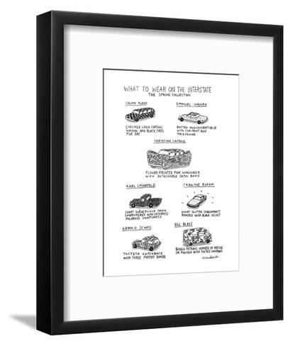 What To Wear On The Interstate The Spring Collection - New Yorker Cartoon-Michael Crawford-Framed Art Print
