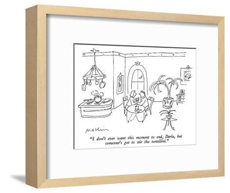 """I don't ever want this moment to end, Darla, but someone's got to stir th?"" - New Yorker Cartoon-Michael Maslin-Framed Art Print"