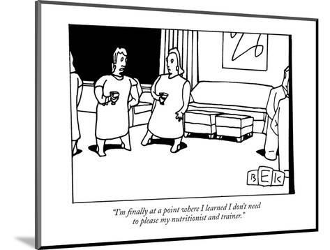 """I'm finally at a point where I learned I don't need to please my nutritio?"" - New Yorker Cartoon-Bruce Eric Kaplan-Mounted Premium Giclee Print"