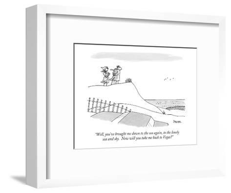 """""""Well, you've brought me down to the sea again, to the lonely sea and sky.?"""" - New Yorker Cartoon-Jack Ziegler-Framed Art Print"""