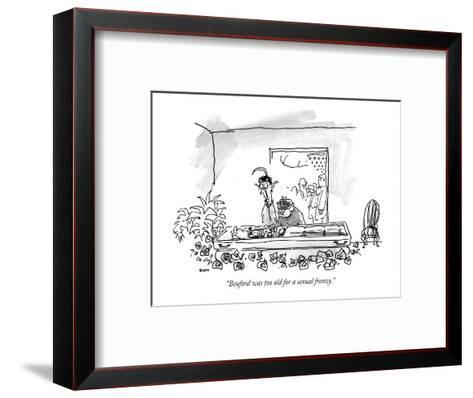 """""""Beuford was too old for a sexual frenzy."""" - New Yorker Cartoon-George Booth-Framed Art Print"""
