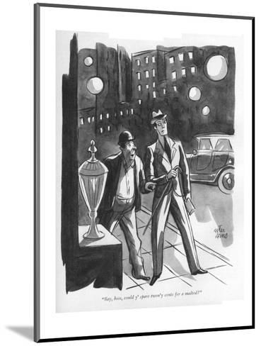 """""""Say, boss, could y' spare twen'y cents fer a malted?"""" - New Yorker Cartoon-Peter Arno-Mounted Premium Giclee Print"""