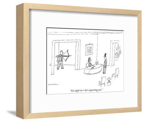 """""""Go right in?he's expecting you."""" - New Yorker Cartoon-Michael Maslin-Framed Art Print"""