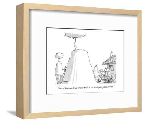 """""""Here at Hazmat Acres we take pride in our beautiful mystery mounds."""" - New Yorker Cartoon-Jack Ziegler-Framed Art Print"""