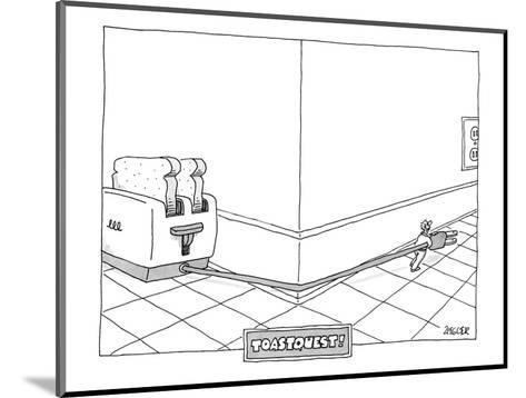 Toast Quest! - New Yorker Cartoon-Jack Ziegler-Mounted Premium Giclee Print