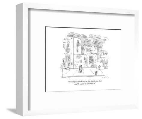 """""""Someday we'll look back at this time in our lives and be unable to rememb?"""" - New Yorker Cartoon-Michael Maslin-Framed Art Print"""