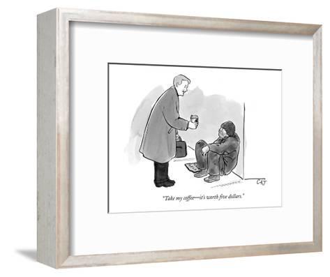 """Take my coffee?it's worth five dollars."" - New Yorker Cartoon-Carolita Johnson-Framed Art Print"