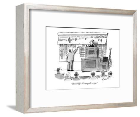 """""""The bailiff will change the venue."""" - New Yorker Cartoon-Mike Twohy-Framed Art Print"""