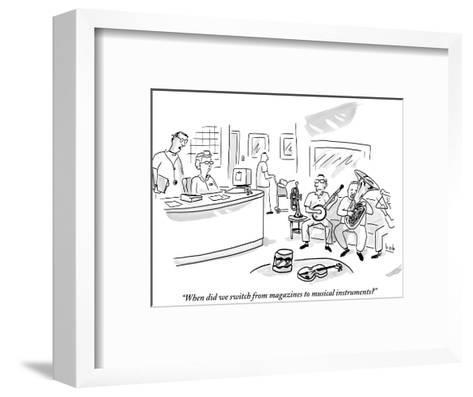 """""""When did we switch from magazines to musical instruments?"""" - New Yorker Cartoon-Bob Eckstein-Framed Art Print"""