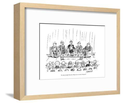 """""""The subject of tonight's discussion is: why are there no women on this pa?"""" - New Yorker Cartoon-David Sipress-Framed Art Print"""