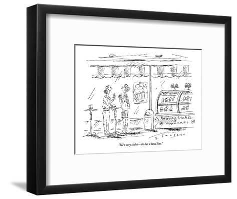 """He's very stable?he has a land line."" - New Yorker Cartoon-Barbara Smaller-Framed Art Print"
