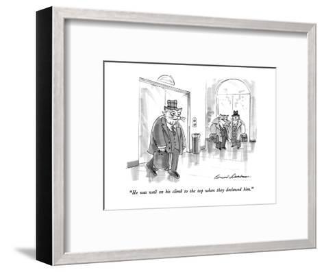 """""""He was well on his climb to the top when they declawed him."""" - New Yorker Cartoon-Bernard Schoenbaum-Framed Art Print"""