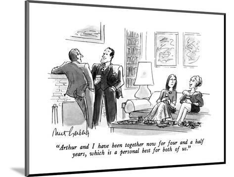 """""""Arthur and I have been together now for four and a half years, which is a?"""" - New Yorker Cartoon-Mort Gerberg-Mounted Premium Giclee Print"""