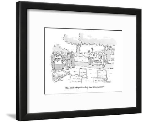 """""""Who needs a Popsicle to help cheer things along?"""" - New Yorker Cartoon-Jack Ziegler-Framed Art Print"""