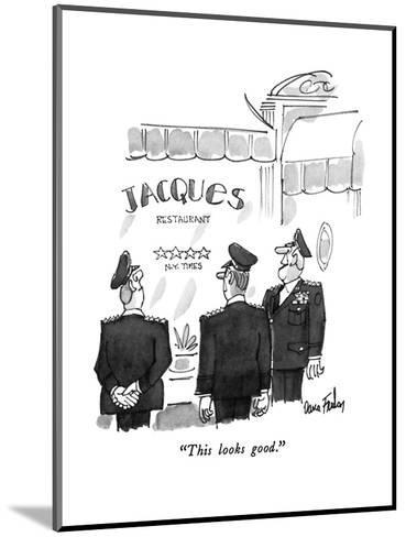 """This looks good."" - New Yorker Cartoon-Dana Fradon-Mounted Premium Giclee Print"