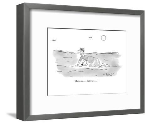 """Batteries . . . batteries . . ."" - New Yorker Cartoon-Arnie Levin-Framed Art Print"