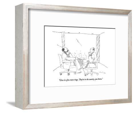 """""""Give it a few more rings. They're in the country, you know."""" - New Yorker Cartoon-Richard Cline-Framed Art Print"""
