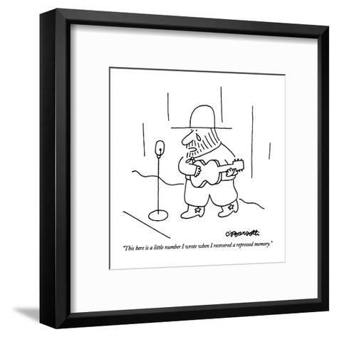 """This here is a little number I wrote when I recovered a repressed memory.?"" - New Yorker Cartoon-Charles Barsotti-Framed Art Print"