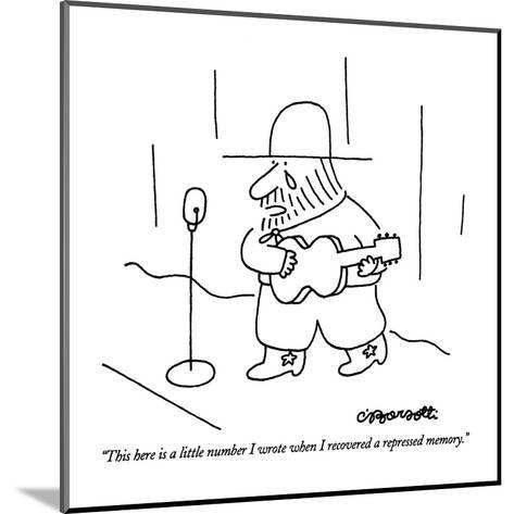 """This here is a little number I wrote when I recovered a repressed memory.?"" - New Yorker Cartoon-Charles Barsotti-Mounted Premium Giclee Print"