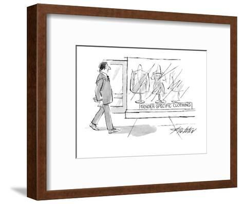 Man walks by clothing store with sign in window, 'Gender-Specific Clothing? - New Yorker Cartoon-Mischa Richter-Framed Art Print