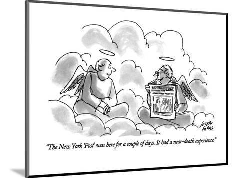 """""""The New York 'Post' was here for a couple of days. It had a near-death ex?"""" - New Yorker Cartoon-Joseph Farris-Mounted Premium Giclee Print"""