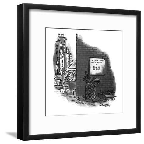 On This Spot Once Stood a Sunlit Glade.' - New Yorker Cartoon-Henry Martin-Framed Art Print