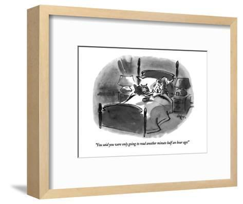 """""""You said you were only going to read another minute half an hour ago!"""" - New Yorker Cartoon-Lee Lorenz-Framed Art Print"""